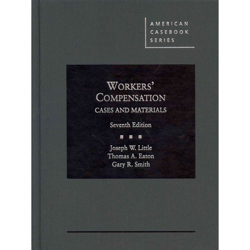 Workers' Compensation (American Casebook Series) by Josep...