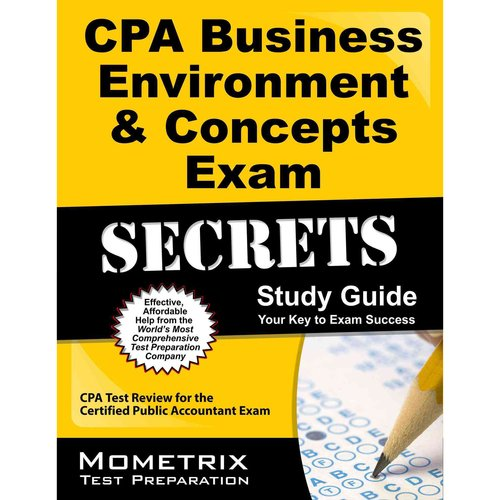 CPA Business Environment & Concepts Exam Secrets Study Guide : CPA Test Review for the Certified Public Accountant Exam