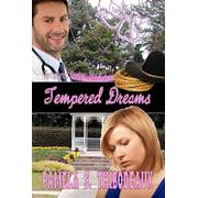Tempered Dreams - eBook