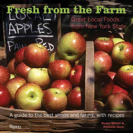 foods from new york state a guide to the best shops and farms with