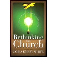 Rethinking the Church: A Challenge to Creative Redesign in an Age of Transition (Paperback)