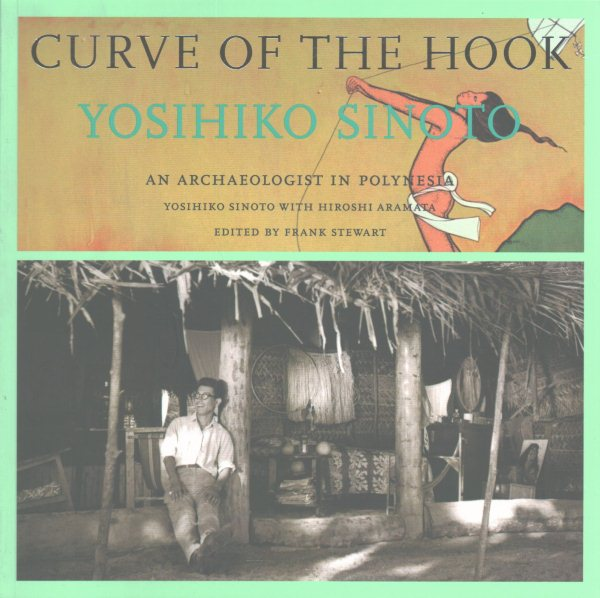 Curve of the Hook : An Archaeologist in Polynesia