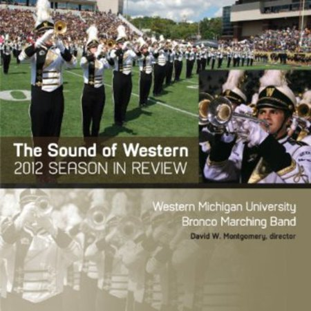 - Sound of Western: 2012 Bronco Marching Band Season