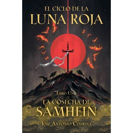 ISBN 9781506717982 product image for El Ciclo de la Luna Roja Libro 1: La Cosecha de Samhein (Paperback) | upcitemdb.com