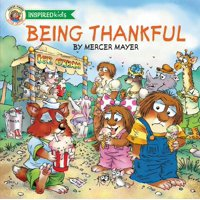 Mercer Mayer's Little Critter (Paperback): Being Thankful (Paperback)