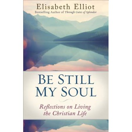 Be Still My Soul : Reflections on Living the Christian Life - Christian Reflection Halloween