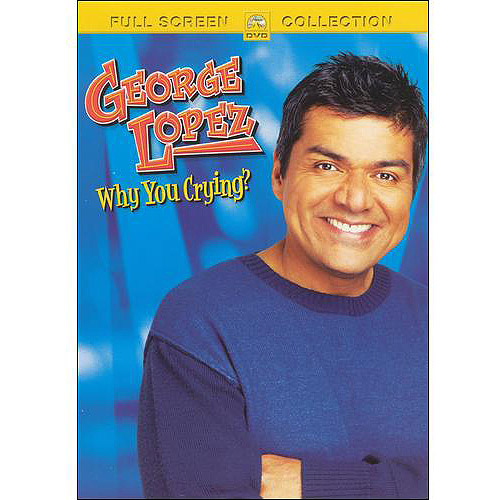 George Lopez: Why You Crying? (Full Frame)