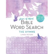 PEACE OF MIND BIBLE WORD SEARCH: THE HYMNS : Over 150 Large-Print Puzzles to Enjoy!