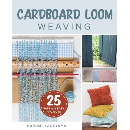 Cardboard Loom Weaving : 25 Fast and Easy Projects - Cardboard Art Projects