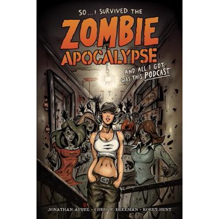 So... I Survived the Zombie Apocalypse and All I Got Was This Podcast - Zombie Apocalypse Quiz