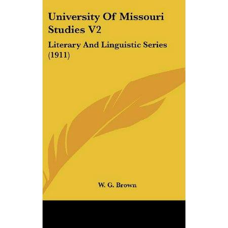 University of Missouri Studies V2: Literary and Linguistic Series (1911) - image 1 de 1