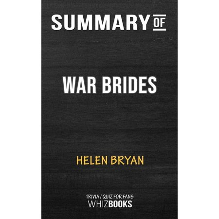 Summary of War Brides by Helen Bryan | Trivia/Quiz for Fans - (To Lucasta Going To The Wars Summary)