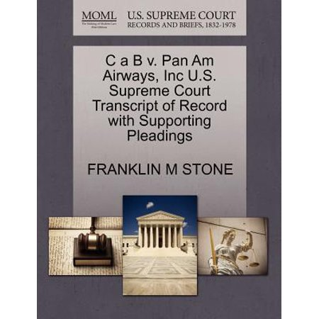 Pan Am World Airways - C A B V. Pan Am Airways, Inc U.S. Supreme Court Transcript of Record with Supporting Pleadings