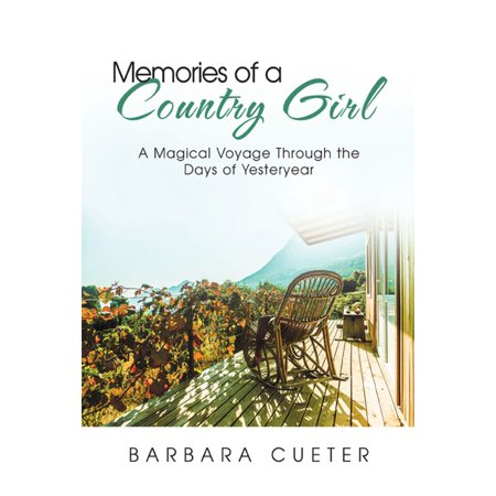 Memories of a Country Girl - eBook ()