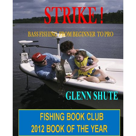 Strike ! Bass Fishing From Beginner To Pro - (Best Bass Tabs For Beginners)