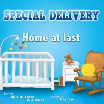 Special Delivery : Home at Last (Special Delivery Home At Last)