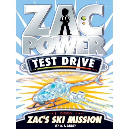 Zac Power Test Drive: Zac's Ski Mission - eBook