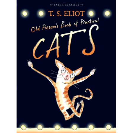 Old Cast (Old Possum's Book of Practical Cats: with illustrations by Rebecca Ashdown (Faber Children's Classics) (Paperback) )