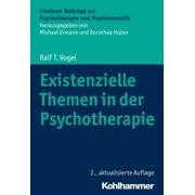 Existenzielle Themen in der Psychotherapie - eBook