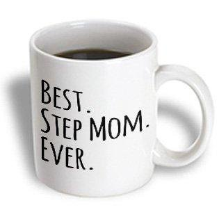 Mother's Day Mugs (3dRose Best Step Mom Ever - Gifts for family and relatives - stepmom - stepmother - Good for Mothers day, Ceramic Mug,)