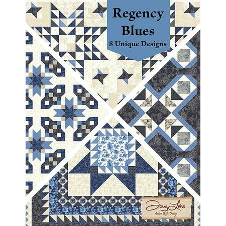 Design Sewing Pattern (Regency Blues: 8 Unique Designs for Quilt Patterns by Doug)