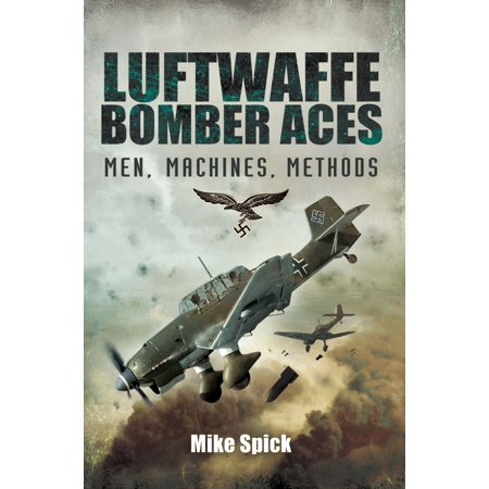 Luftwaffe Aces Wwii (Luftwaffe Bomber Aces - eBook)