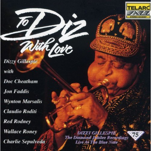 Full title: To Diz With Love: The Diamond Jubilee Recordings Live At The Blue Note.<BR>Personnel: Dizzy Gillespie, Doc Cheatham, Jon Faddis, Wynton Marsalis, Claudio Roditi, Red Rodney, Wallace Roney, Charlies Sepulveda (trumpet); Junior Mance (piano); Peter Washington (bass); Kenny Washington (drums).<BR>Recorded live at the Blue Note, New York, New York from January 29-February 1, 1992. Includes liner notes by Donald Elfman.