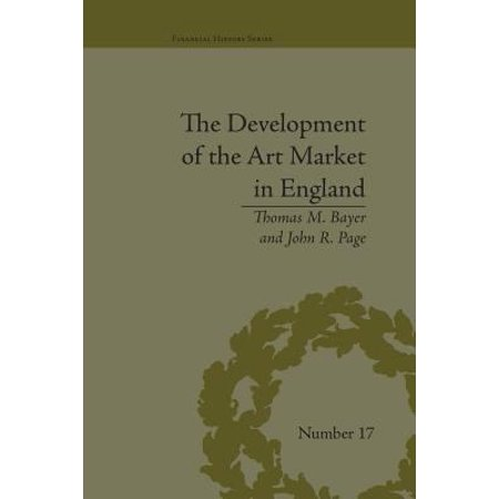 The Development Of The Art Market In England  Money As Muse  1730 1900  Financial History