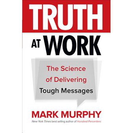 Halloween Business Messages (Truth at Work : The Science of Delivering Tough)
