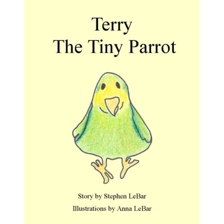 Terry The Tiny Parrot - 24 Pages - Color - Preschool 1st Book](Preschool Winter Crafts)