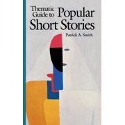 Thematic Guide to Popular Short Stories (Hardcover)