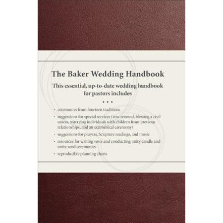 The Baker Wedding Handbook (Bakers Handbook)
