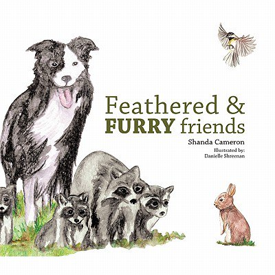 Feathered and Furry Friends (Friends Of The Feathered And Furry Wildlife Center)