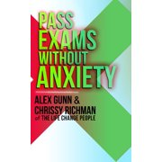 Pass Exams Without Anxiety - eBook
