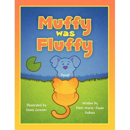 Muffy Was Fluffy