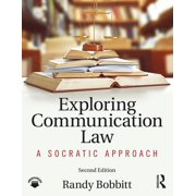 Exploring Communication Law: A Socratic Approach (Paperback)