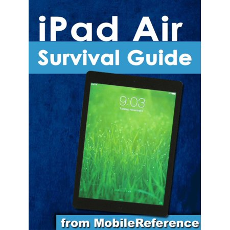 iPad Air Survival Guide - (Survival Air Systems)
