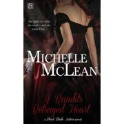 Blood Blade Sisters: A Bandit's Betrayed Heart (Paperback)