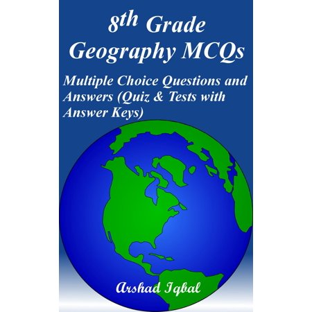 8th Grade Geography MCQs: Multiple Choice Questions and Answers (Quiz & Tests with Answer Keys) -