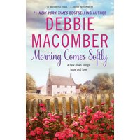 Avon Romance: Morning Comes Softly (Paperback)