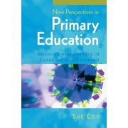 New Perspectives in Primary Education: Meaning and Purpose in Learning and Teaching (Paperback)