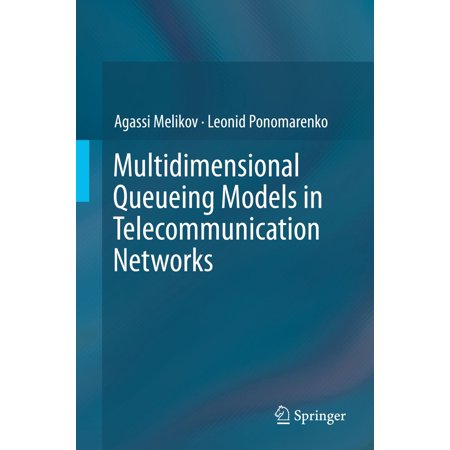 Multidimensional Queueing Models in Telecommunication Networks - eBook