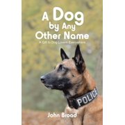 A Dog by Any Other Name - eBook