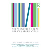 The Routledge Guide to Modern English Writing