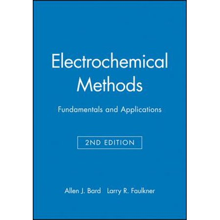 Student Solutions Manual to Accompany Electrochemical Methods: Fundamentals and Applicaitons,