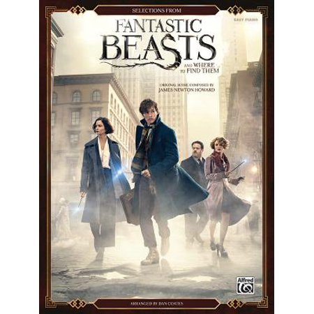 Selections from Fantastic Beasts and Where to Find Them : Easy Piano
