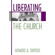Liberating the Church (Paperback)