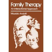 Family Therapy : An Interactional Approach