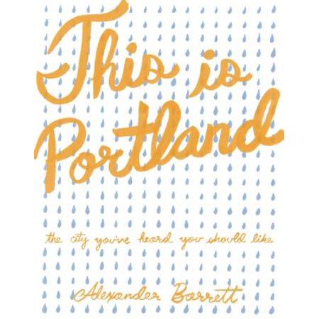 This Is Portland : The City You've Heard You Should - Party City Portland Me