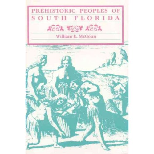 Prehistoric Peoples of South Florida